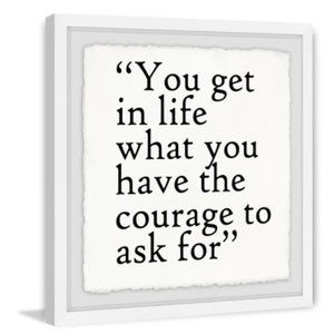 MARMONT HILL Courage To Ask For Typography Print
